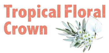 TropicalFloralCrown.jpg