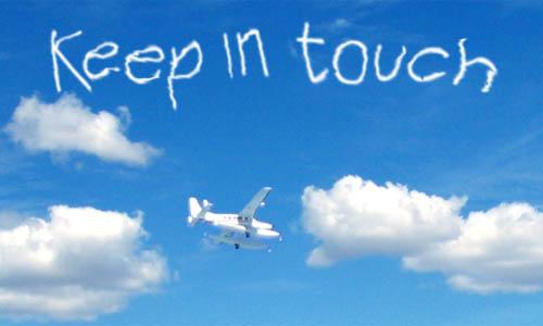 ★やっぱり、Keep in Touch は大切でーす!
