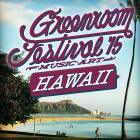 GREENROOM FESTIVAL Hawaii 開催概要