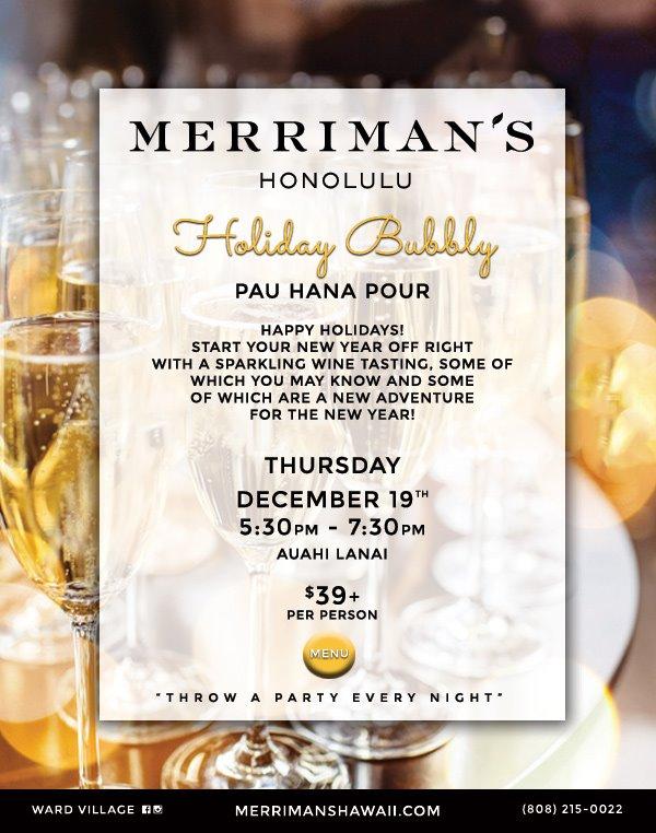 メリマンズのHoliday Bubbly Pau Hana Pour!